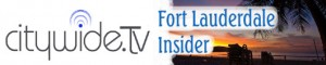 FortLauderdale.Citywide.TV - The Fort Lauderdale Insider - South Florida's best digital magazine.